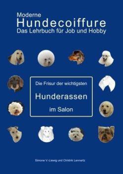 Moderne Hundecoiffure die Frisur der wichtigsten Hunderassen im Salon